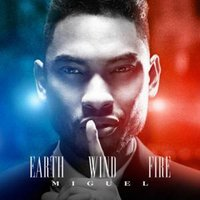 Earth Wind and Fire — Miguel