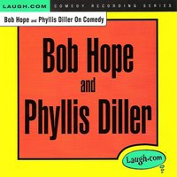 Bob Hope and Phyllis Diller on Comedy — Bob Hope, Larry Wilde, Phyllis Diller