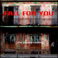 Fall for You — The Swamp Coolers