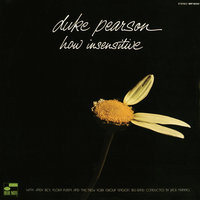 How Insensitive — Duke Pearson