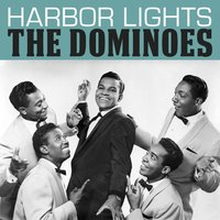 Harbor Lights — The Dominoes