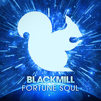 Fortune Soul — Blackmill