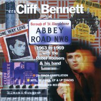 At Abbey Road 1963-69 — Cliff Bennett & The Rebel Rousers