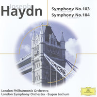"Haydn: Symphonies Nos. 103 ""Drum Roll"" & 104; Brahms: Haydn Variations Op. 56a — London Philharmonic Orchestra, Eugen Jochum"