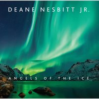 Angels of the Ice — Deane Nesbitt Jr.