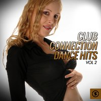 Club Connection Dance Hits, Vol. 2 — сборник