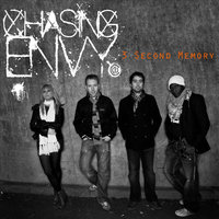 3 Second Memory — Chasing Envy