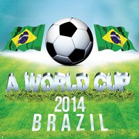 A World Cup 2014 Brazil — The Hit Collective Salutes Brazil