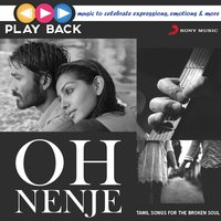 Playback: Oh Nenje - Tamil Songs for the Broken Soul — сборник