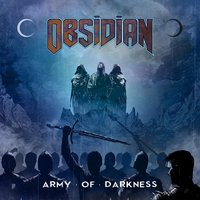 Army of Darkness — Obsidian