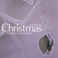 Essential Christmas: 35 Seasonal Favourites — сборник
