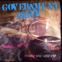 Strange Wine : Live At CBGB August 30th 1997 — Government Issue
