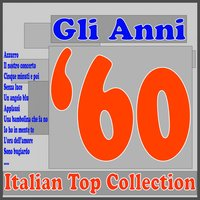 Gli anni '60   Italian Top Collection — сборник