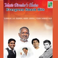 "Music Director's Choice Evergreen ""Smash Hits"" — A.R. Rahman, Harris Jayaraj, Yuvan Shankar Raja"