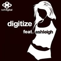 Anyone Like You — Digitize, Ashleigh