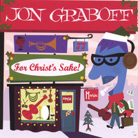 For Christ's Sake! — Jon Graboff