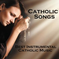 Catholic Songs - Best Instrumental Catholic Songs — Music-Themes