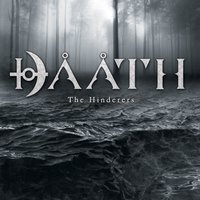 The Hinderers — Daath