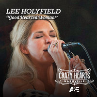 Good Hearted Woman — Lee Holyfield