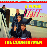 A Flying Visit — The Countrymen