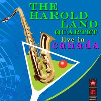 Live In Canada, 1958 — The Harold Land Quartet