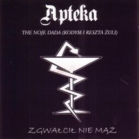 The Noje Dada — Apteka