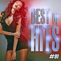 Best Of Hits Vol. 91 — Best Of Hits