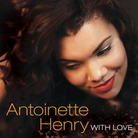 With Love — Antoinette Henry