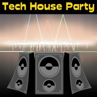 Tech House Party — сборник