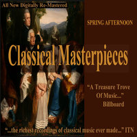 Spring Afternoon - Classical Masterpieces — сборник