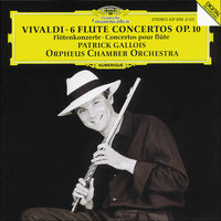 Vivaldi: 6 Flute Concertos Op.10 — Orpheus Chamber Orchestra, Patrick Gallois