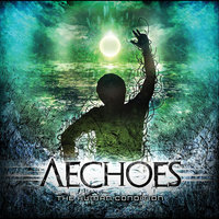 The Human Condition — Aechoes