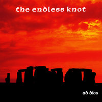 The Endless Knot — Ad Dios