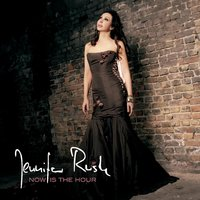 Now Is The Hour — Jennifer Rush