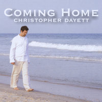 Coming Home — Christopher Dayett