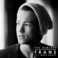 If I Were Sorry — Frans