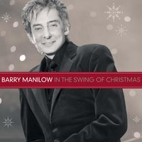 In The Swing Of Christmas — Barry Manilow, Irving Berlin