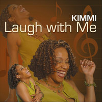Laugh with Me — Kimmi