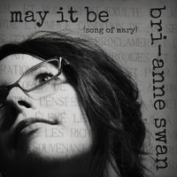 May It Be — Bri-anne Swan