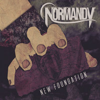 New Foundation — Normandy