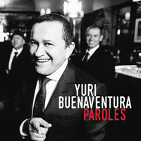 Paroles — Yuri Buenaventura