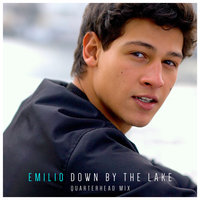 Down By The Lake — Emilio