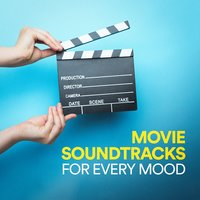 Movie Soundtracks for Every Mood — Movie Soundtrack All Stars