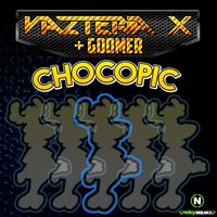 Chocopic — Vazteria X
