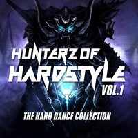 Hunterz Of Hardstyle, Vol. 1 — сборник