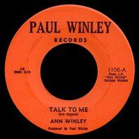 Talk to Me / Just Me and You Boy — Ann Winley