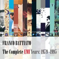 The Complete EMI Years: 1979-1995 — Franco Battiato