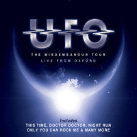 The Misdemeanor Tour: Live From Oxford — UFO