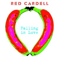 Falling in Love — Red Cardell