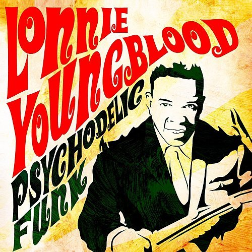 Lonnie Youngblood The Grass Will Sing For You